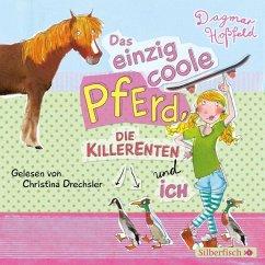 Das einzig coole Pferd, die Killerenten und ich, 2 Audio-CDs - Hoßfeld, Dagmar