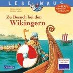 Zu Besuch bei den Wikingern / Lesemaus Bd.148