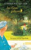 Ins Gras gebissen / Pippa Bolle Bd.4