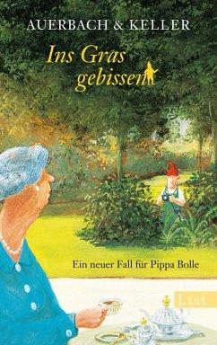 Ins Gras gebissen / Pippa Bolle Bd.4 - Auerbach & Keller