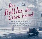 Der Bettler, der Glück bringt, 2 Audio-CDs