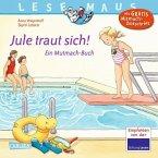 Jule traut sich! / Lesemaus Bd.134