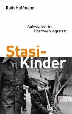Stasi-Kinder - Hoffmann, Ruth