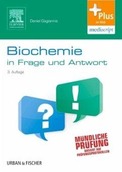 Biochemie in Frage und Antwort - Gagiannis, Daniel