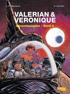 Valerian und Veronique Gesamtausgabe 06 - Mézières, Jean-Claude; Christin, Pierre