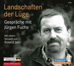 Landschaften der Lüge, 2 Audio-CDs - Fuchs, Jürgen