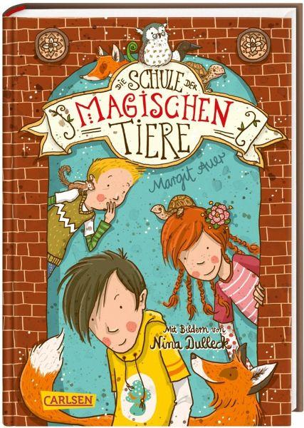 Die Schule der magischen Tiere Bd.1 von Margit Auer ...