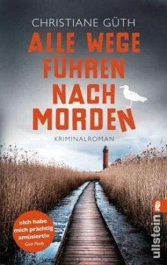Alle Wege führen nach Morden / Trixi Gellert Bd.2 - Güth, Christiane