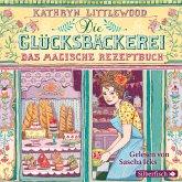 Das magische Rezeptbuch / Die Glücksbäckerei Bd.1 (3 Audio-CDs)