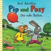 Der rote Ballon / Pip und Posy Bd.4