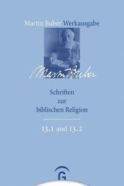 Schriften zur biblischen Religion - Buber, Martin;Buber, Martin Buber, Martin;Buber, Martin