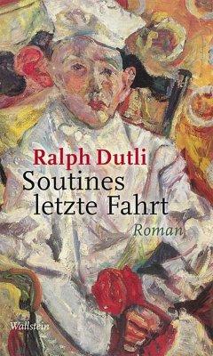 Soutines letzte Fahrt - Dutli, Ralph