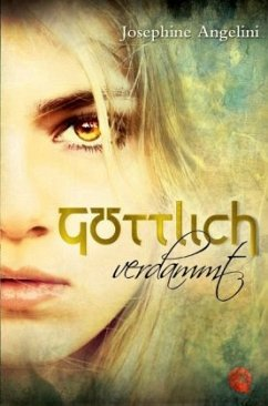Göttlich verdammt / Göttlich Trilogie Bd.1 - Angelini, Josephine