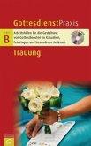Gottesdienstpraxis-Serie B. Trauung