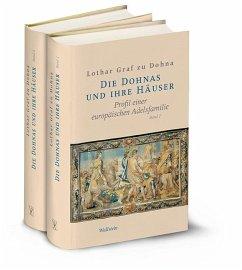 Die Dohnas und ihre Häuser - Dohna, Lothar Graf zu