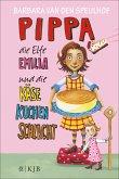 Pippa die Elfe Emilia und die Käsekuchenschlacht / Pippa und die Elfe Emilia Bd.2
