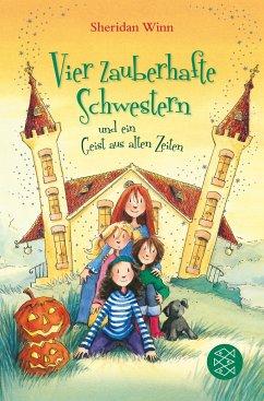 Vier zauberhafte Schwestern und ein Geist aus alten Zeiten / Vier zauberhafte Schwestern Bd.4 - Winn, Sheridan