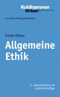 Allgemeine Ethik - Ricken, Friedo