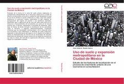 Uso de suelo y expansión metropolitana en la Ciudad de México - Rueda Gaona, Jose Antonio