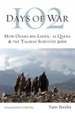 102 Days of War: How Osama Bin Laden, Al Qaeda & the Taliban Survived 2001