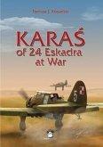 KaraŚ Of 24 Eskadra at War