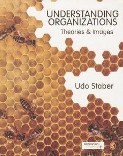 Understanding Organizations - Staber, Udo