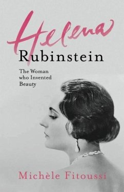 Helena Rubinstein: The Woman Who Invented Beauty - Fitoussi, Michèle