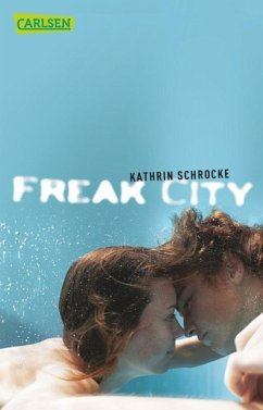 Freak City - Schrocke, Kathrin
