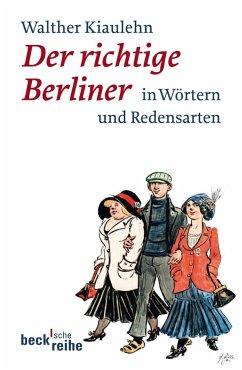 Der richtige Berliner - Meyer, Hans; Mauermann, Siegfried