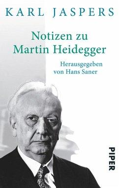 Notizen zu Martin Heidegger - Jaspers, Karl