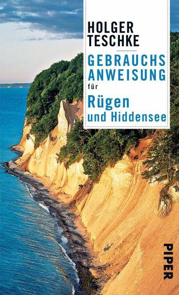 Gebrauchsanweisung Fur Rugen Und Hiddensee Von Holger Teschke Als Taschenbuch Portofrei Bei Bucher De