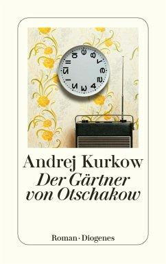 Der Gärtner von Otschakow - Kurkow, Andrej