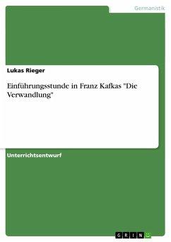 """Einführungsstunde in Franz Kafkas """"Die Verwandlung"""""""