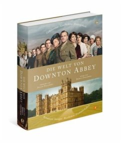 Die Welt von Downton Abbey - Fellowes, Jessica
