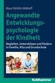 Angewandte Entwicklungspsychologie der Kindheit