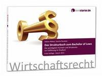 Das Strukturbuch zum Bachelor of Laws