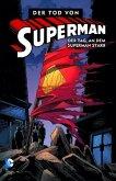 Der Tag, an dem Superman starb / Der Tod von Superman Bd.1