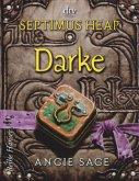 Darke / Septimus Heap Bd.6