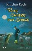Rote Grütze mit Schuss / Thies Detlefsen Bd.1