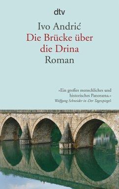 Die Brücke über die Drina - Andric, Ivo