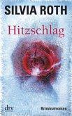 Hitzschlag / Hendrik Verhoeven & Winnie Heller Bd.4