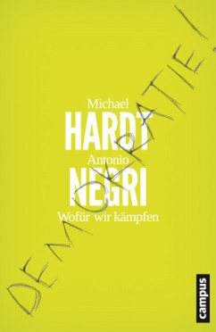 Demokratie! - Hardt, Michael;Negri, Antonio