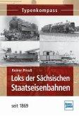 Loks der Sächsischen Staatseisenbahnen; .