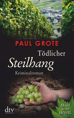 Tödlicher Steilhang / Weinkrimi Bd.10 - Grote, Paul