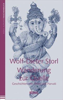 Wanderung zur Quelle - Storl, Wolf-Dieter