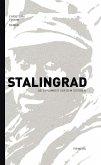 Stalingrad - Die Einsamkeit vor dem Sterben