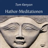 Hathor-Meditationen, 2 Audio-CDs