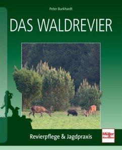 Das Waldrevier - Burkhardt, Peter