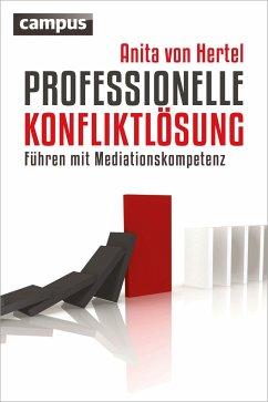 Professionelle Konfliktlösung - Hertel, Anita von