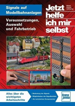 Signale auf Modellbahnanlagen - Kratzsch-Leichsenring, Michael U.
